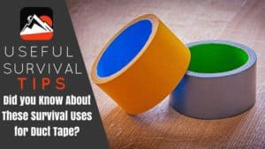 Did you Know About These Survival Uses for Duct Tape?