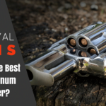 What is The Best .357 Magnum Revolver?