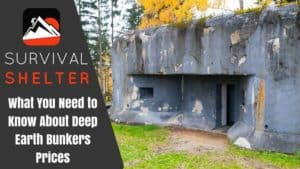 What You Need to Know About Deep Earth Bunkers Prices