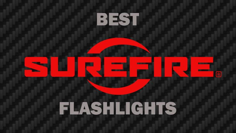 Best Surefire Flashlights