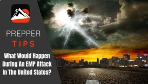 What Would Happen During An EMP Attack In The United States?