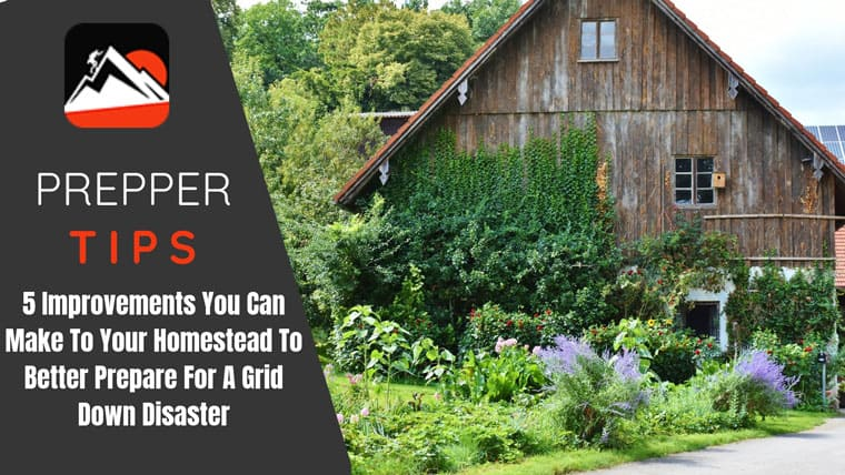 how-to-prepare-a-homestead-fo-a-grid-down-disaster-featured-image